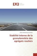 Stabilité interne de la granulométrie des agrégats routiers