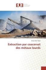 Extraction par coacervat des métaux lourds