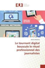 Le tournant digital bouscule le rituel professionnel des journalistes