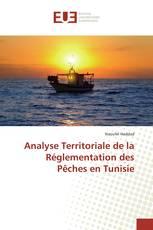 Analyse Territoriale de la Réglementation des Pêches en Tunisie