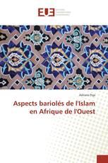 Aspects bariolés de l'Islam en Afrique de l'Ouest