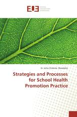 Strategies and Processes for School Health Promotion Practice