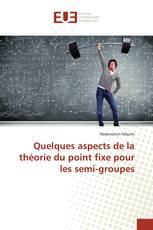 Quelques aspects de la théorie du point fixe pour les semi-groupes