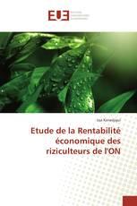 Etude de la Rentabilité économique des riziculteurs de l'ON