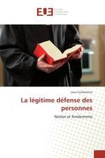 La légitime défense des personnes