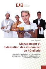 Management et fidélisation des saisonniers en hôtellerie