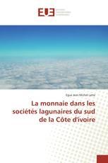 La monnaie dans les sociétés lagunaires du sud de la Côte d'ivoire