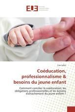 Coéducation, professionnalisme & besoins du jeune enfant