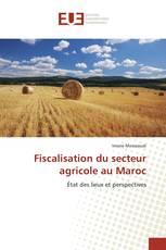 Fiscalisation du secteur agricole au Maroc
