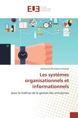 Les systèmes organisationnels et informationnels