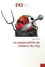 La responsabilité du médecin du ring