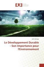 Le Développement Durable - Son Importance pour l'Environnement