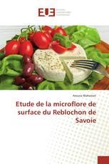 Etude de la microflore de surface du Reblochon de Savoie