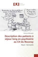 Description des patients à séjour long en psychiatrie au CH du Rouvray