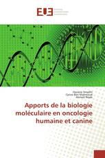 Apports de la biologie moléculaire en oncologie humaine et canine