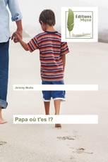 Papa où t'es !?