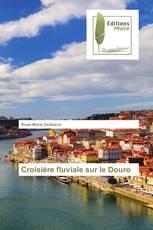 Croisière fluviale sur le Douro