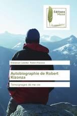 Autobiographie de Robert Kizonza