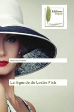 La légende de Lester Fish