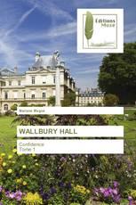 WALLBURY HALL