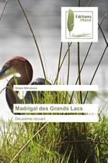 Madrigal des Grands Lacs