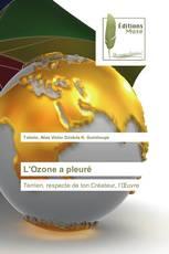 L'Ozone a pleuré