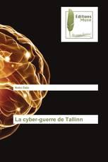 La cyber-guerre de Tallinn