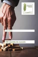100 secrets du succès