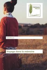 Voyage dans la mémoire