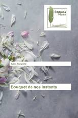 Bouquet de nos instants
