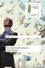 Un multi-milliardaire exemplaire