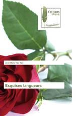 Exquises langueurs