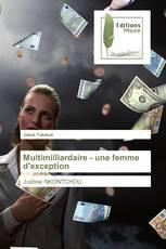Multimilliardaire - une femme d'exception
