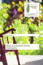 Dans la mémoire d'une marocaine