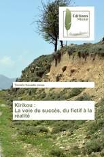 Kirikou : La voie du succès, du fictif à la réalité