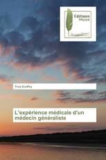 L'expérience médicale d'un médecin généraliste