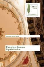 Palestine: l'amour inguérissable