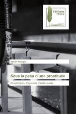 Sous la peau d'une prostituée