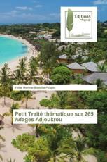 Petit Traité thématique sur 265 Adages Adjoukrou