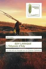EDY LARAQUE L'Odyssée d'Edy