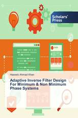 Adaptive Inverse Filter Design For Minimum & Non Minimum Phase Systems