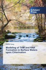 Modeling of THM and HAA Formation in Surface Waters upon Chlorination