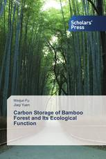 Carbon Storage of Bamboo Forest and Its Ecological Function