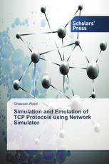 Simulation and Emulation of TCP Protocols using Network Simulator