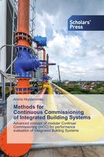 Methods for Continuous Commissioning of Integrated Building Systems