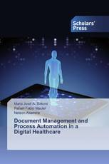 Document Management and Process Automation in a Digital Healthcare