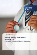 Health Policy Barriers to Innovation: