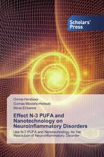 Effect N-3 PUFA and Nanotechnology on Neuroinflammatory Disorders