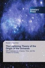 The Lightning Theory of the Origin of the Universe