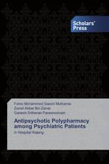 Antipsychotic Polypharmacy among Psychiatric Patients